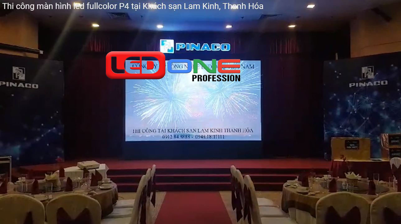Màn hình Led P4 thi công tại khách sạn Lam Kinh - Thanh Hóa