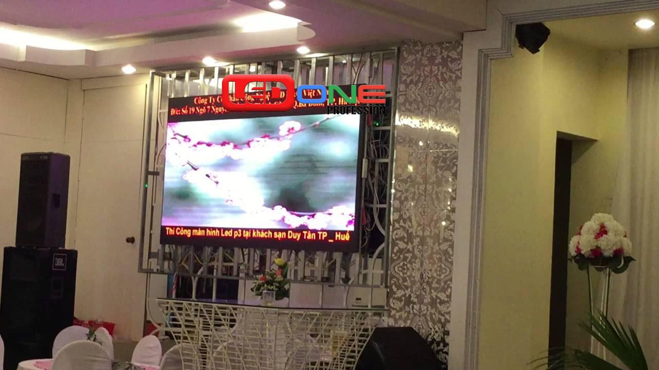 Màn hình Led P4 thi công tại khách sạn Duy Tân - TP. Huế