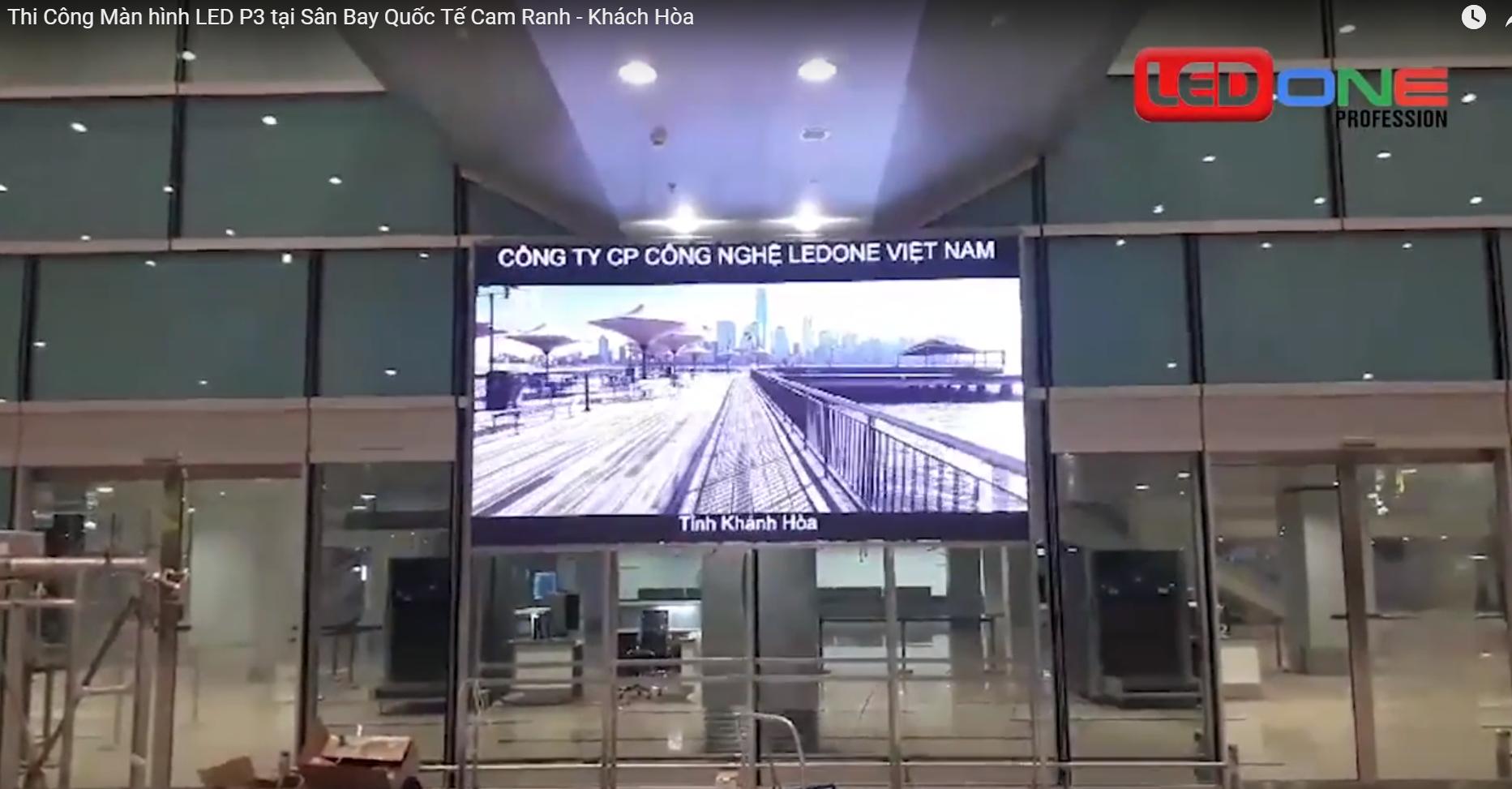 Màn hình Led được thi công tại sân bay Cam Ranh