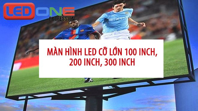 màn hình led cỡ lớn