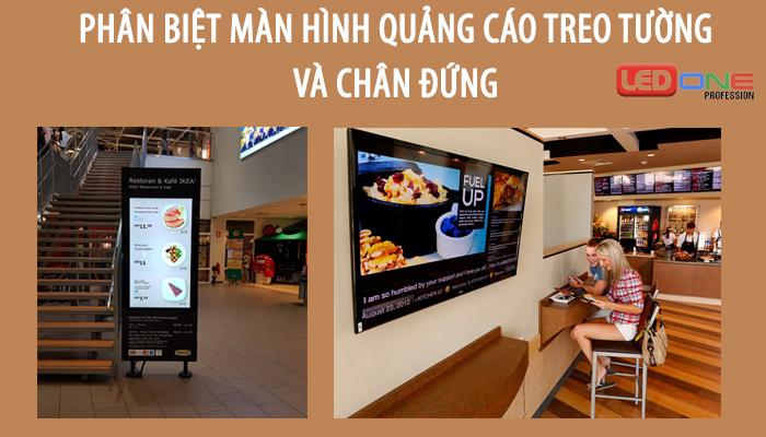Phân biệt màn hình quảng cáo chân đứng và treo tường