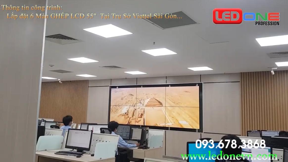 Thi công 6 màn hình ghép tại trụ sở Viettel chi nhánh Hồ Chí Minh