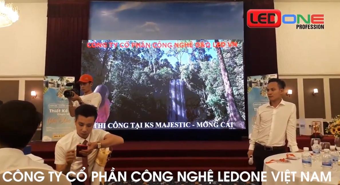 Thi công lắp đặt màn hình Led P3 sắc nét tại khách sạn Majestic Móng cái, tỉnh Quảng Ninh