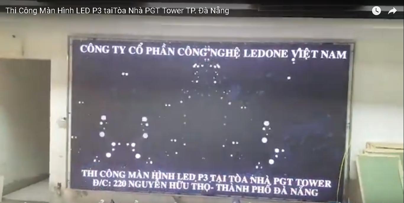 thi-cong-man-hinh-led-p3-tai-PGT Tower-da-nang