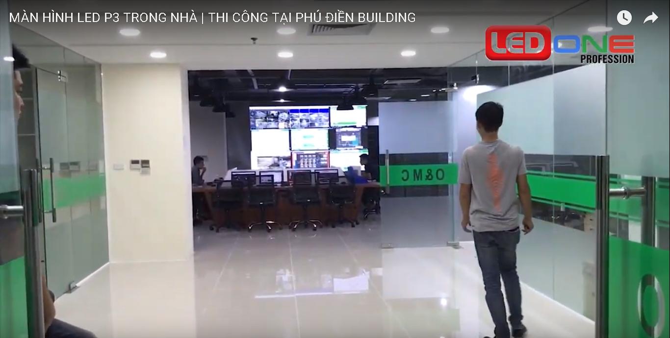 thi-cong-man-hinh-led-p3-tai-phu-dien-Building
